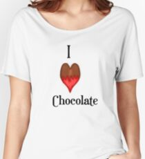 I Love (heart) Chocolate  Women's Relaxed Fit T-Shirt