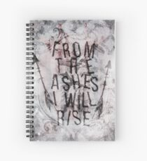 From the Ashes I will Rise Spiral Notebook