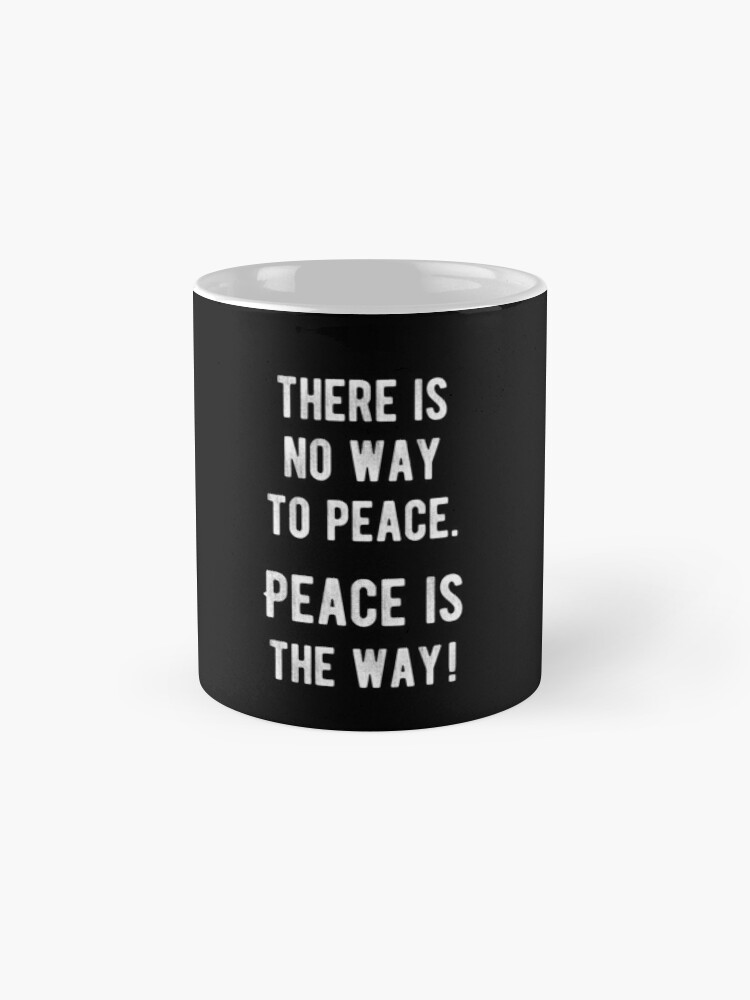 peace is the way inspirational quotes mug by yoga gifts shop