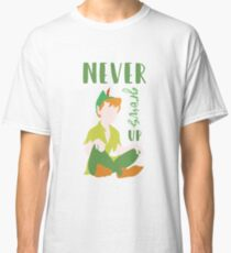 Never Grows Up Peter Classic T-Shirt