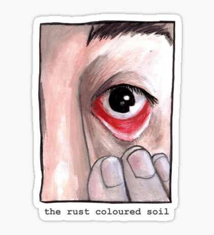 The Rust Coloured Soil: Subjects Sticker