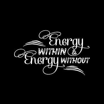 Energy Without Energy Within - Happy Positive Yoga Design by Yoga-Gifts-Shop
