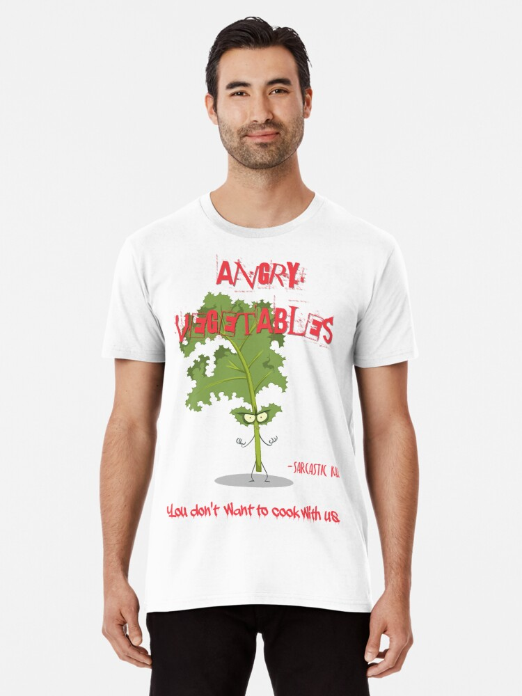 faf9716732776e Sarcastic Kale Angry Vegetables - Eat Us If You Dare! Premium T-Shirt