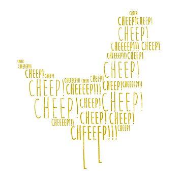 Chicken, Peter, you're just a little chicken. Cheep, cheep, cheep, cheep, cheep! by typeo