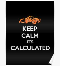"Rocket League® - ""Keep Calm it's Calculated"" T-shirt & Memorabilia Poster"