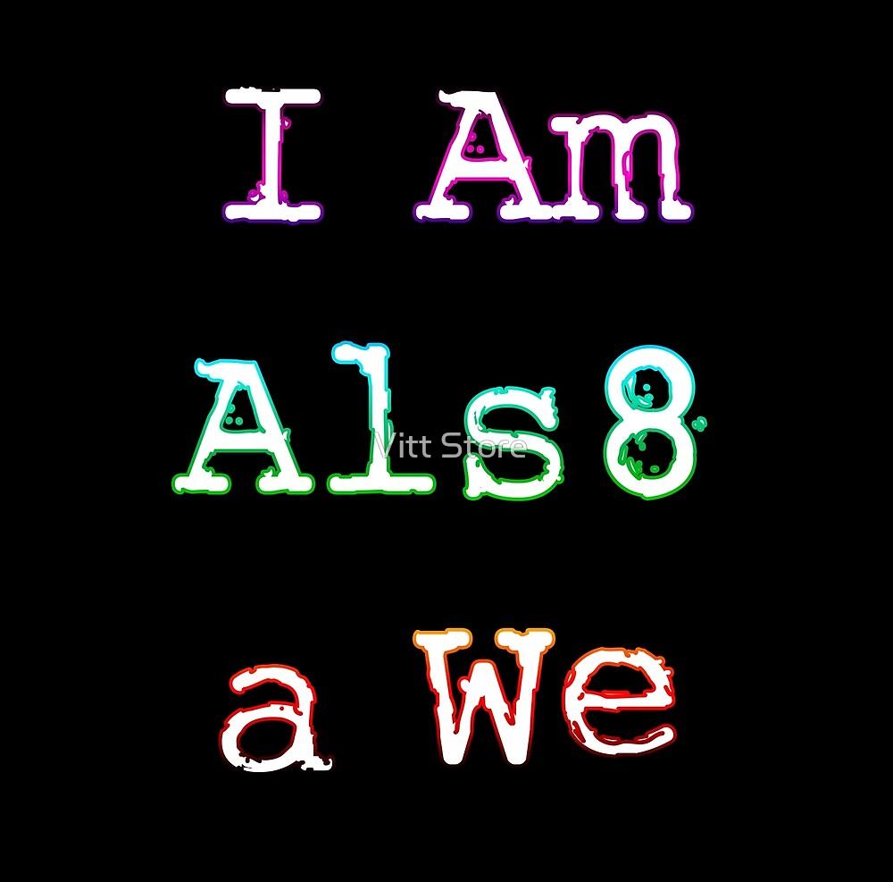 I Am Also a We (Black) by Vitt Store