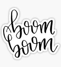 Boom Boom Sticker