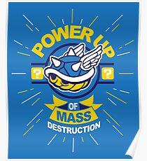 Power up of mass destruction - mario kart Poster
