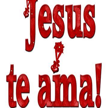 jesus te ama by jesuspuig2013