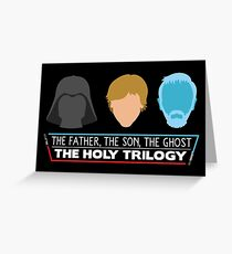 The Holy Trilogy (White Letters) Greeting Card