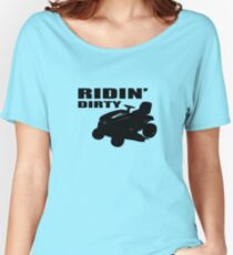 Ridin' Dirty Women's Relaxed Fit T-Shirt