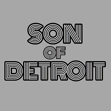 SON OF DETROIT by DRAWGENIUS