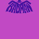 Rad, Man! by Trulyfunky