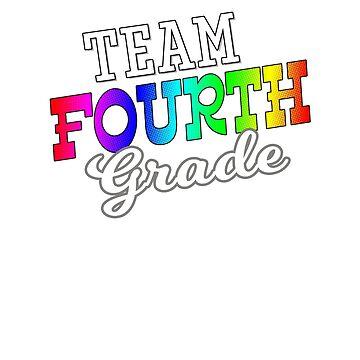 Team Fourth Grade Student Teacher Back to School T Shirt by techman516