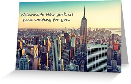 Welcome to new york greeting cards by hollypop123 redbubble welcome to new york m4hsunfo