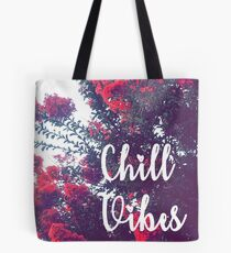 Chill Vibes Tasche