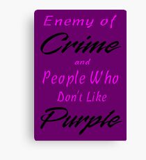 Enemy of Crime Canvas Print
