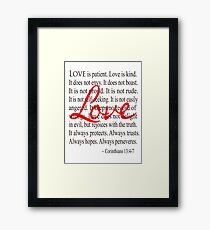 Love is Patient Love is Kind Corinthians Framed Print