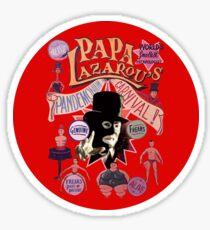 Papa Lazarou's Pandemonium Carnival! Sticker