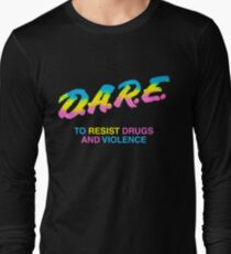 DARE 90s drugs tshirt shirt Long Sleeve T-Shirt