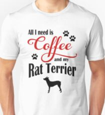Coffee and my Rat Terrier T-Shirt
