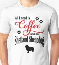 Coffee and my Shetland Sheepdog Unisex T-Shirt