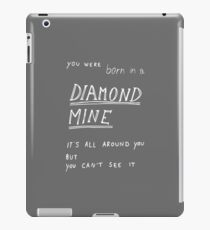 Born in a Diamond Mine iPad Case/Skin