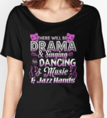 Drama Tee. Theatre Nerd. Women's Relaxed Fit T-Shirt