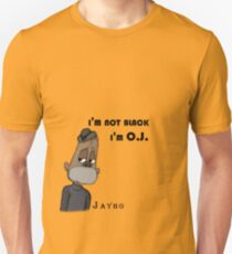 Jaybo - i'm not black i'm O.J. Unisex T-Shirt