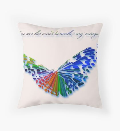 Wind Beneath my Wings . . . Throw Pillow