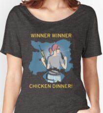 Winner Winner Chicken Dinner! Women's Relaxed Fit T-Shirt
