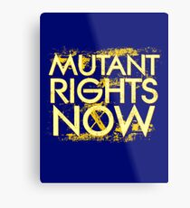 Mutant Rights Now Metal Print