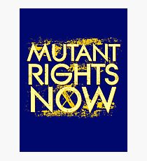 Mutant Rights Now Photographic Print