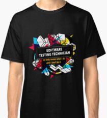 SOFTWARE TESTING TECHNICIAN Classic T-Shirt