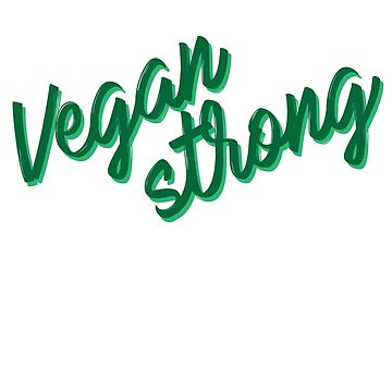 Vegan Strong - Gym motivation by strongershirts