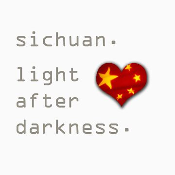 Sichuan Earthquake Light After Darkness by icaretees