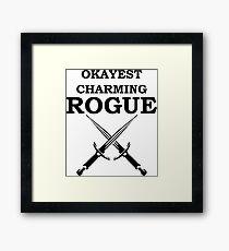 OKAYEST CHARMING ROGUE 5E RPG Meme Class Framed Print