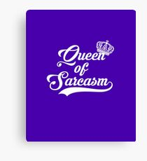 Queen of Sarcasm Canvas Print