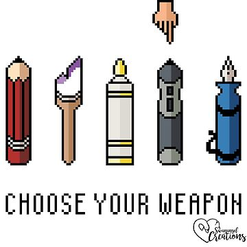Choose Your Weapon by Swanangel15
