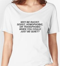 Frank Ocean Shirt - Why be racist... Women's Relaxed Fit T-Shirt