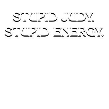 Universe of Energy - Stupid Judy by thattaragirl