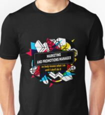 MARKETING AND PROMOTIONS MANAGER Unisex T-Shirt