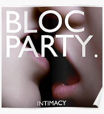 Bloc Party - Intimacy Poster