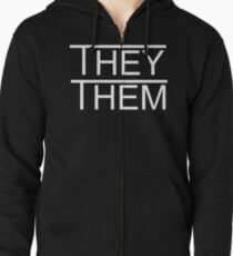 They/Them Zipped Hoodie