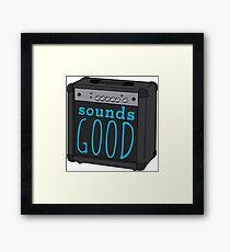 Sounds good Framed Print
