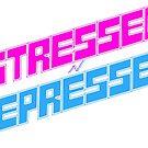 STRESSED n DEPRESSED by mstaton