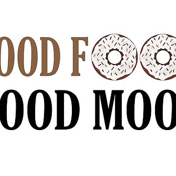 Good food good mood by ShadowOfTheDay