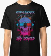 Keeping It Horror:Retro Classic T-Shirt