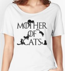 Mother of Cats Daenerys Spoof Crazy Cat Lady GoT Women's Relaxed Fit T-Shirt