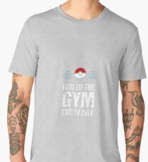 I Go to the Gym Every Day Men's Premium T-Shirt
